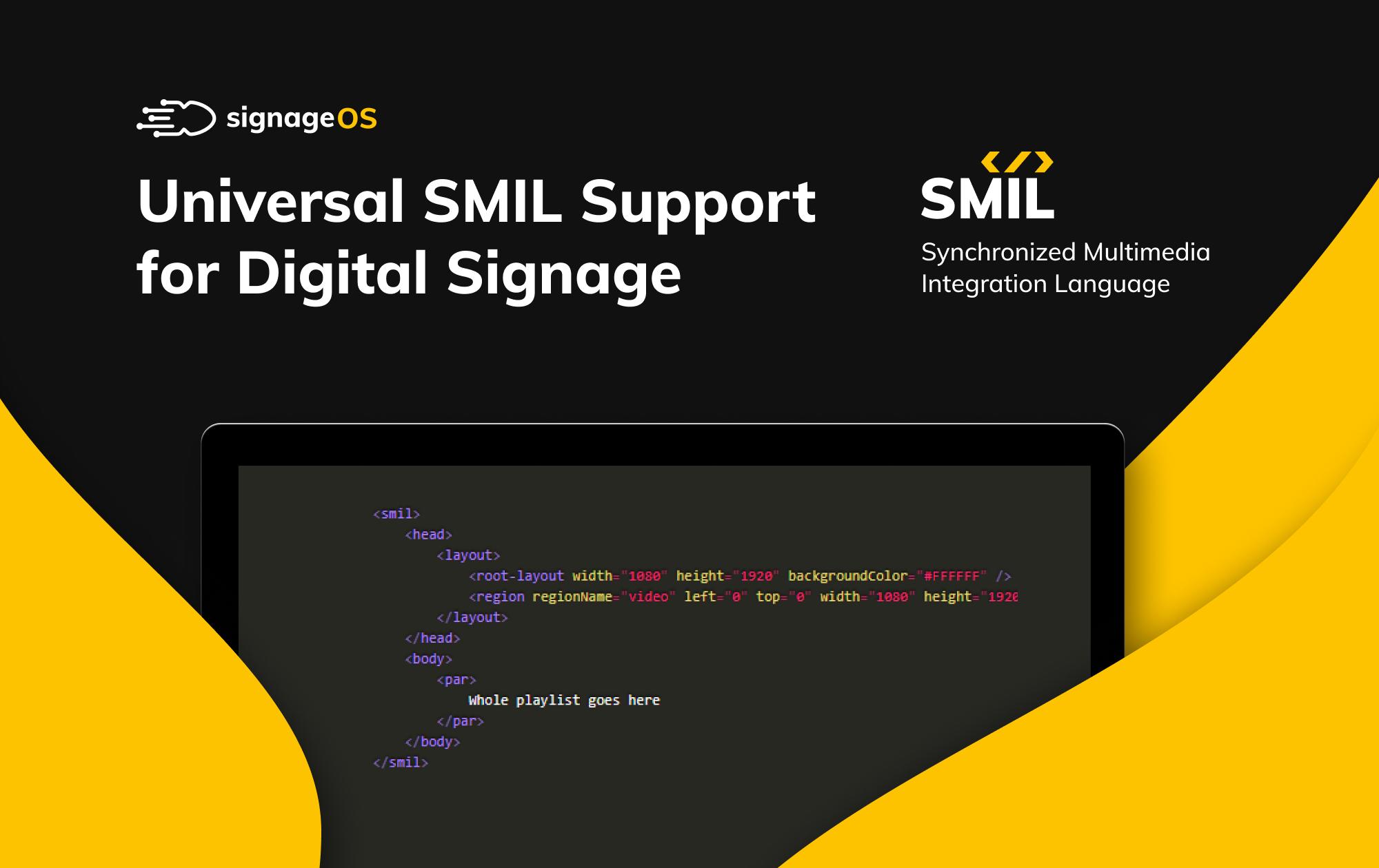 Universal SMIL Support For Digital Signage Hardware